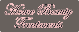 Home Beauty Treatment